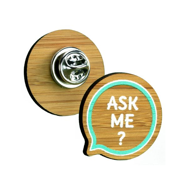 3mm thick bespoke bamboo clutch pin badge. Full colour print, shaped up to 35x35mm with self adhesive clutch pin fitting